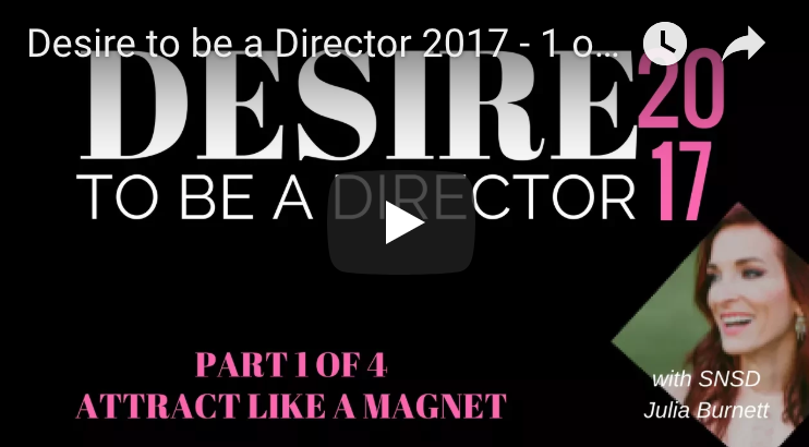 Desire to be a Director Part 1 - Attract Like a Magnet